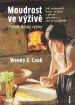 Wendy Cook Moudrost ve vyzive