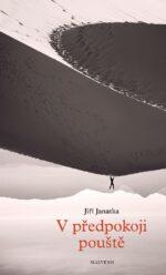 Jiri Janatka: V predpokoji pouste