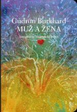 Gudrun Burkhard: Muz a zena