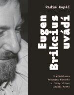 Eugen Brikcius uvadi